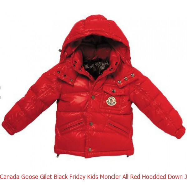 dc65ee2172ee Canada Goose Gilet Black Friday Kids Moncler All Red Hoodded Down ...